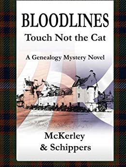 Bloodlines - Touch not the Cat by [McKerley, Thomas, Schippers, Ingrid]