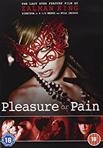 Pleasure Or Pain [DVD]