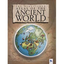 The Kingfisher Atlas of the Ancient World: 10000 BCE-1000 CE (Historical Atlas) by Simon Adams (2006-07-17)