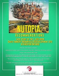 NUTOPIA: RECOMMENDATIONS: Case Study of the 1,500-door Davis Tannery Brownfield Redevelopment Site in Kingston Ontario