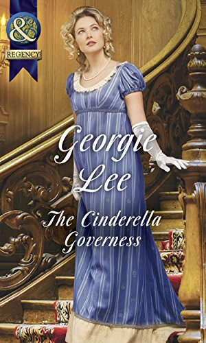The Cinderella Governess (Mills & Boon Historical) (The Governess Tales, Book 1) (English Edition)