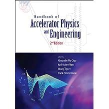 Handbook of Accelerator Physics and Engineering