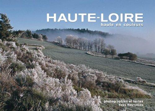 Haute-Loire : Haute en couleur