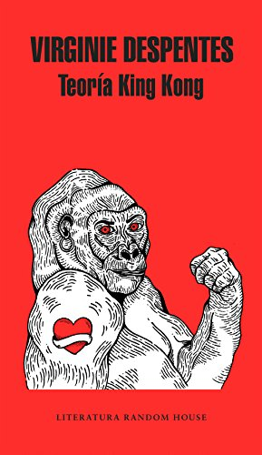 Teoría King Kong par Virginie Despentes