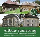 Altbau-Sanierung: Gebäude richtig und nachhaltig revitalisieren - Johann Rathmanner, Alexander Schmiderer