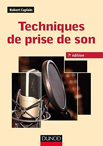 Techniques de prise de son - 7ed (Audio-Photo-Vidéo) (French ...