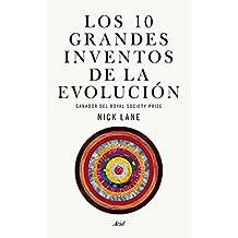 Los Diez Grandes Inventos De La Evolución (ARIEL)