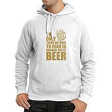 """Sudadera con capucha """"Tener miedo de no tener una cerveza"""" - para la fiesta, bebiendo camisetas"""