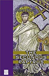 The Secundus Papyrus (Toby Crime) by Albert Noyer (2003-09-01)