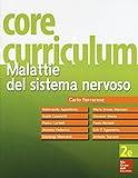 Core curriculum. Malattie del sistema nervoso