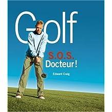 Golf : SOS Docteur !