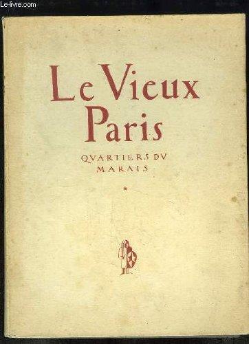 LE VIEUX PARIS. Quartiers du marais, 30 dessins à la plume de Maurice Marandet. Préface de A. t' Serstevens. Notes historiques de Ch. Marandet