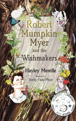 robert-mumpkin-myer-and-the-wish-makers-volume-1-the-robert-mumpkin-myer-series