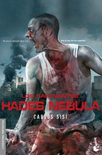 Los caminantes: Hades Nebula: No era el campeón de la vida... era el rey de los muertos (Literatura Fantástica)