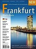 New in the City Frankfurt/Rhein-Main 2016/17: Der zweisprachige Cityguide und Umzugshelfer für Neu-Frankfurter / relocation guide for newcomers to Frankfurt