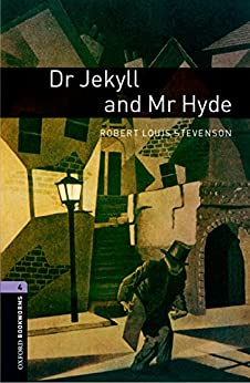 Dr Jekyll and Mr Hyde Level 4 Oxford Bookworms Library