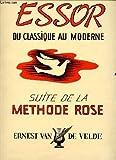 essor du classique au moderne suite de la methode rose