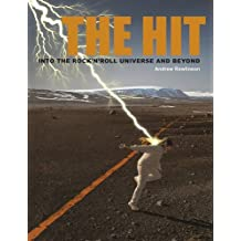The Hit: Into the Rock 'N Roll Universe and Beyond