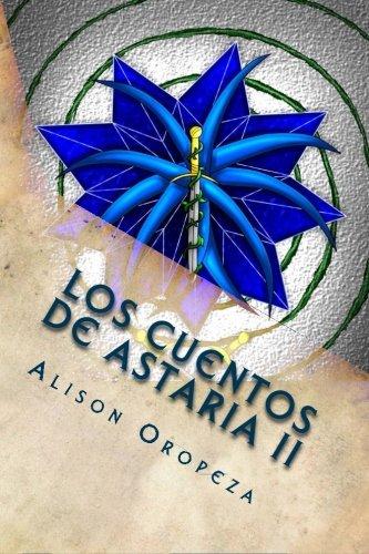 Portada del libro Los Cuentos de Astaria II: Los Campos de Stigya: Volume 2