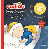 Caillou, Sweet Dreams: Nightlight Book