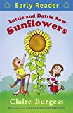 Lottie and Dottie Sow Sunflowers (Early Reader Book 26)
