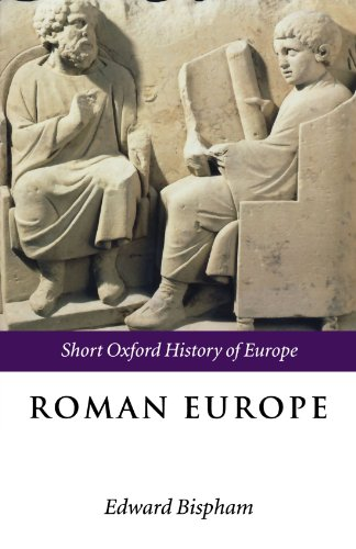 Roman Europe: 1000 B.C. - A.D. 400 (Short Oxford History of Europe) (The Short Oxford History of Europe)