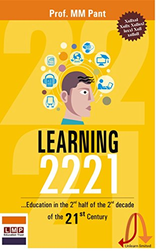 Learning 2221:  Education for the 2nd half of the 2nd decade of the 21st Century (English Edition)