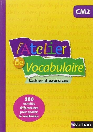 L'Atelier de Vocabulaire CM2 de Marianne Andr-Krbel (20 mai 2015) Broch