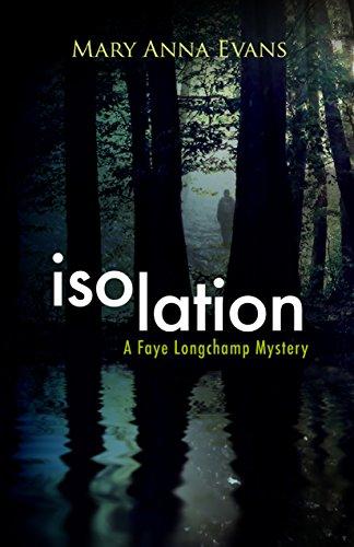 isolation-a-faye-longchamp-mystery