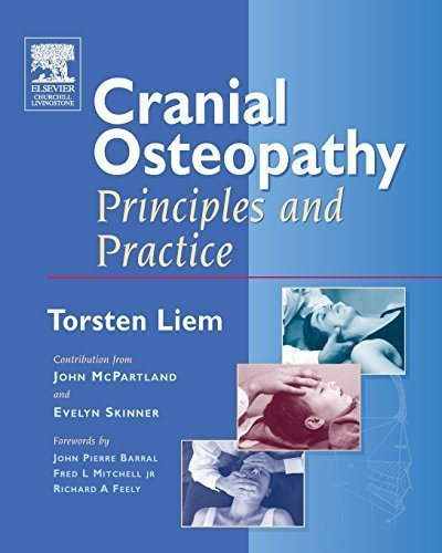 Cranial Osteopathy: Principles and Practice by Torsten Liem (2005-03-18)
