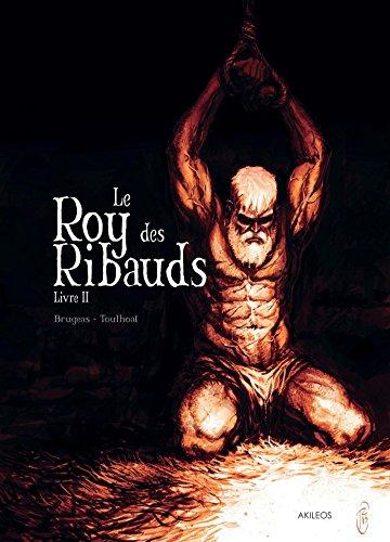 Le Roy des Ribauds T2