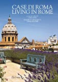 Case di Roma-Living in Rome. Ediz. bilingue