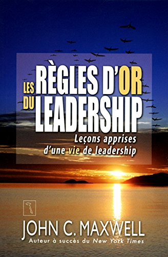 Les règles d'or du leadership