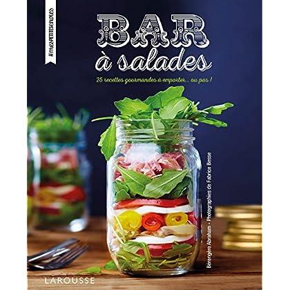 Bars à salades: 25 recettes gourmandes à emporter... ou pas !