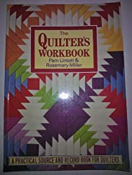 The Quilter's Workbook by Rosemary Miller (1995-02-01)
