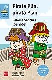 Pirata Plin, Pirata Plan (Lectura Fácil) (El Barco de Vapor Azul)