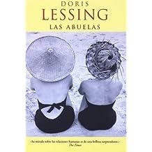 LAS ABUELAS (Afluentes) (Spanish Edition) by DORIS LESSING (2004-10-01)