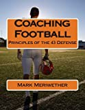 Coaching Football: Principles of the 43 Defense