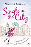 Single in the City (Single in the City Series)