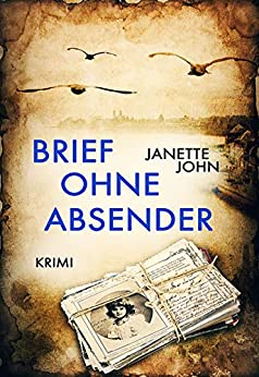 Brief ohne Absender (Kripo Bodensee 9) (German Edition) by [John, Janette]