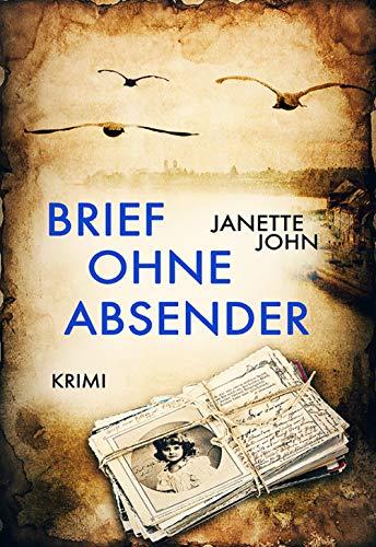 Brief Ohne Absender Kripo Bodensee 9 Ebook Janette John Amazon