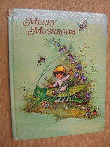 Merry Mushroom (A Lore Book) Merry Mushroom