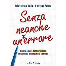 Senza neanche un errore (Italian Edition)