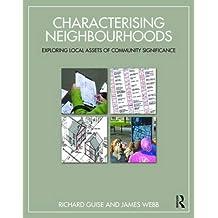 Characterising Neighbourhoods
