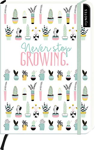 myNOTES Never stop growing - Notizbuch im Mediumformat für Träume, Pläne und Ideen