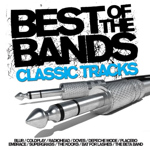 Best Of The Bands - Classic Tr...