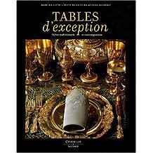 Tables d'exception : Styles traditionnels et contemporains