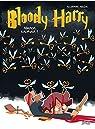 Bloody Harry, tome 2 : Adavra Kedavra par Arlène