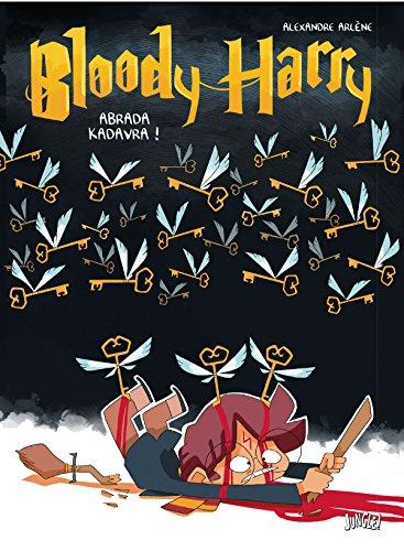 Bloody harry t2 - Adavra Kedavra par Arlene Alexandre