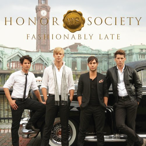 Fashionably Late by Honor Society (2009-09-15)
